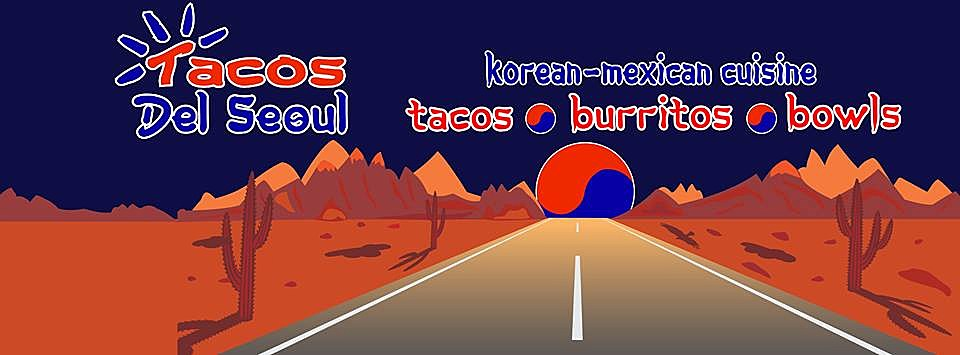 (Photo Credit: Tacos Del Seoul On Facebook)